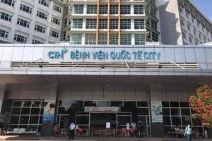Hôm nay bệnh viện Quốc tế City hoạt động trở lại bình thường