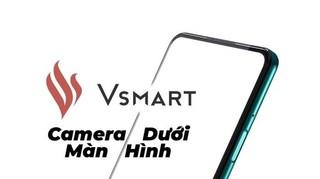 VinSmart sẽ ra mắt điện thoại camera ẩn dưới màn hình