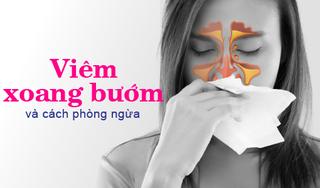Viêm xoang bướm, nguyên nhân triệu chứng và cách phòng ngừa