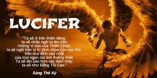 Lucifer là ai? Những câu chuyện đằng sau cái tên Lucifer