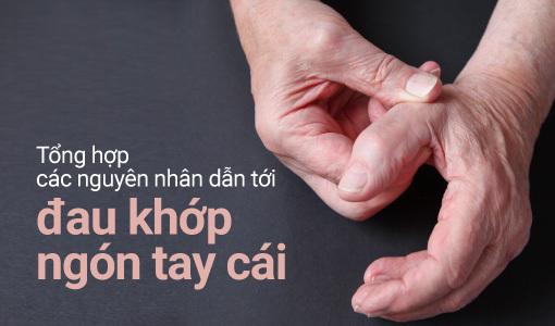đau khớp ngón tay cái xảy ra khi tuổi tác tăng lên