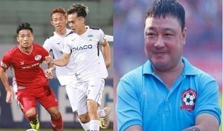 HLV Trương Việt Hoàng chỉ ra 3 cầu thủ nguy hiểm nhất của HAGL