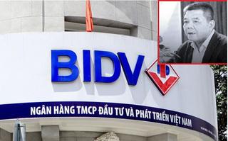 Truy tố 2 nguyên Phó TGĐ Ngân hàng BIDV gây thất thoát 1.664 tỉ đồng