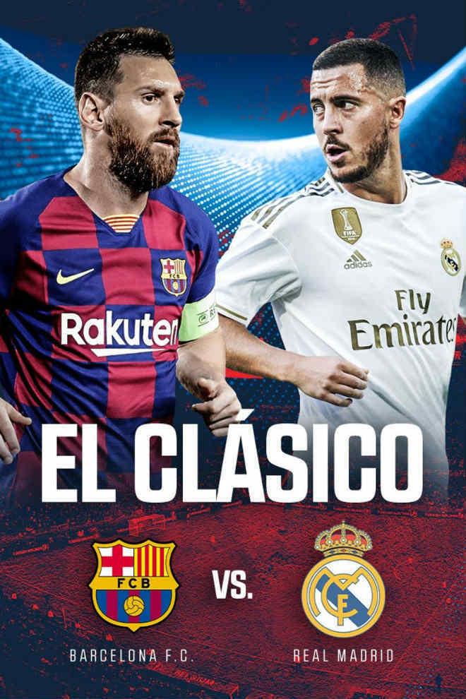 Thời điểm diễn ra trận El Clasico giữa Barca và Real