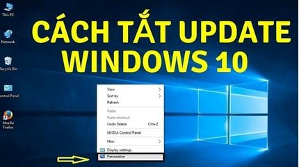 Hướng dẫn cách tắt update win 10, ngừng Windows Update thành công 100%