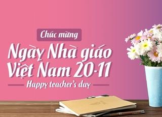 Tổng hợp lời chúc ngày Nhà giáo Việt Nam 20/11 hay và ý nghĩa nhất