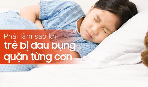 trẻ bị đau bụng quặn từng cơn