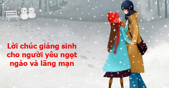 Tổng hợp những lời chúc Giáng sinh, noel 2020 gửi người yêu cực ngọt ngào