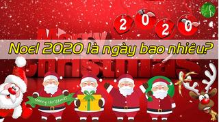 Noel (lễ Giáng sinh) 2020 ngày mấy, nguồn gốc từ đâu và ý nghĩa như thế nào?