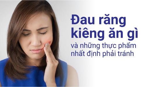 đau răng kiêng ăn gì