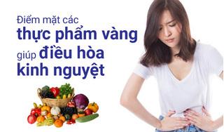Điểm mặt 5 thực phẩm vàng giúp điều hòa kinh nguyệt