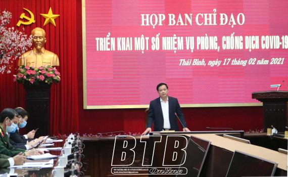 Covid-19 ngày càng phức tạp, Chủ tịch tỉnh Thái Bình có quyết định nóng