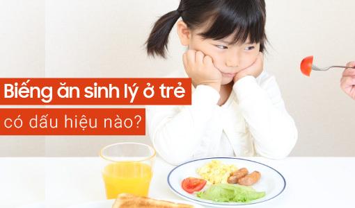 biếng ăn sinh lý ở trẻ