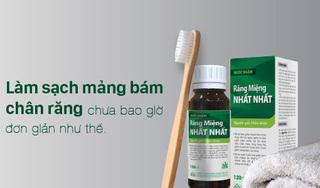 Làm sạch mảng bám chân răng chưa bao giờ đơn giản như thế!