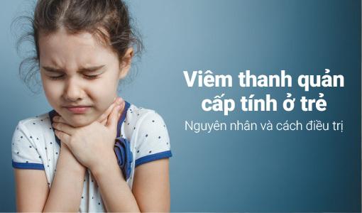 viêm thanh quản cấp tính ở trẻ