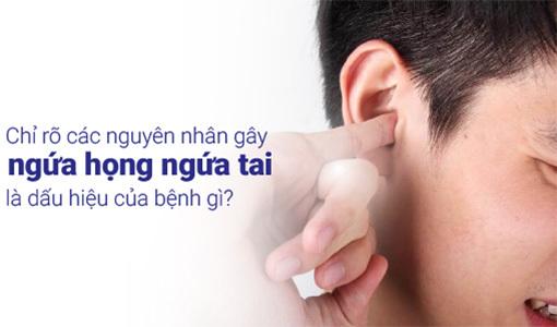 Ngứa họng ngứa tai