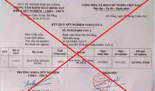 Đà Nẵng: Triệu tập đối tượng làm giả giấy xét nghiệm dương tính Covid-19