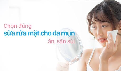 sữa rửa mặt cho da mụn ẩn