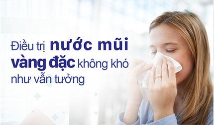 Điều trị nước mũi vàng đặc không khó như nhiều người vẫn nghĩ