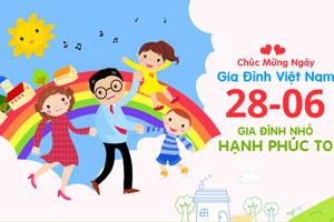 Gợi ý những lời chúc ngày Gia đình Việt Nam 2021 hay và ý nghĩa nhất