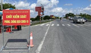 Từ ngày 21/7, người vào tỉnh Nam Định phải có giấy xét nghiệm âm tính Covid-19