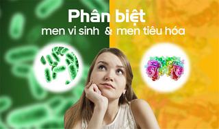 Cha mẹ cần biết: Phân biệt men vi sinh và men tiêu hóa