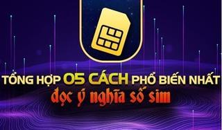 Hướng dẫn đọc ý nghĩa số sim điện thoại chuẩn cùng chuyên gia
