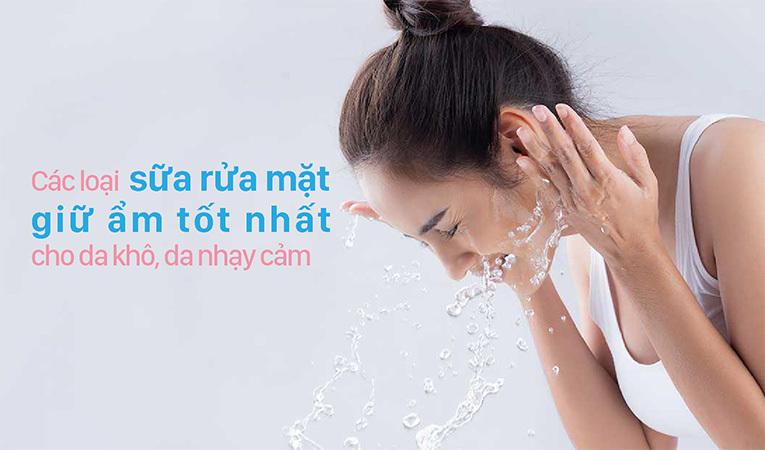 sữa rửa mặt giữ ẩm