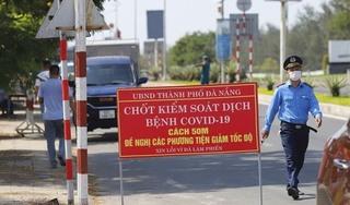 Từ ngày 21/9, người dân muốn ra hoặc vào Đà Nẵng phải có giấy tờ gì?