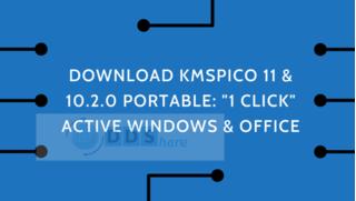 "Tải KMSPico 11 Portable: ""1 Click"" Active Windows & Office"