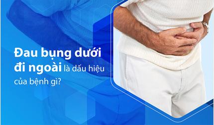Đau bụng dưới đi ngoài là dấu hiệu của bệnh gì?